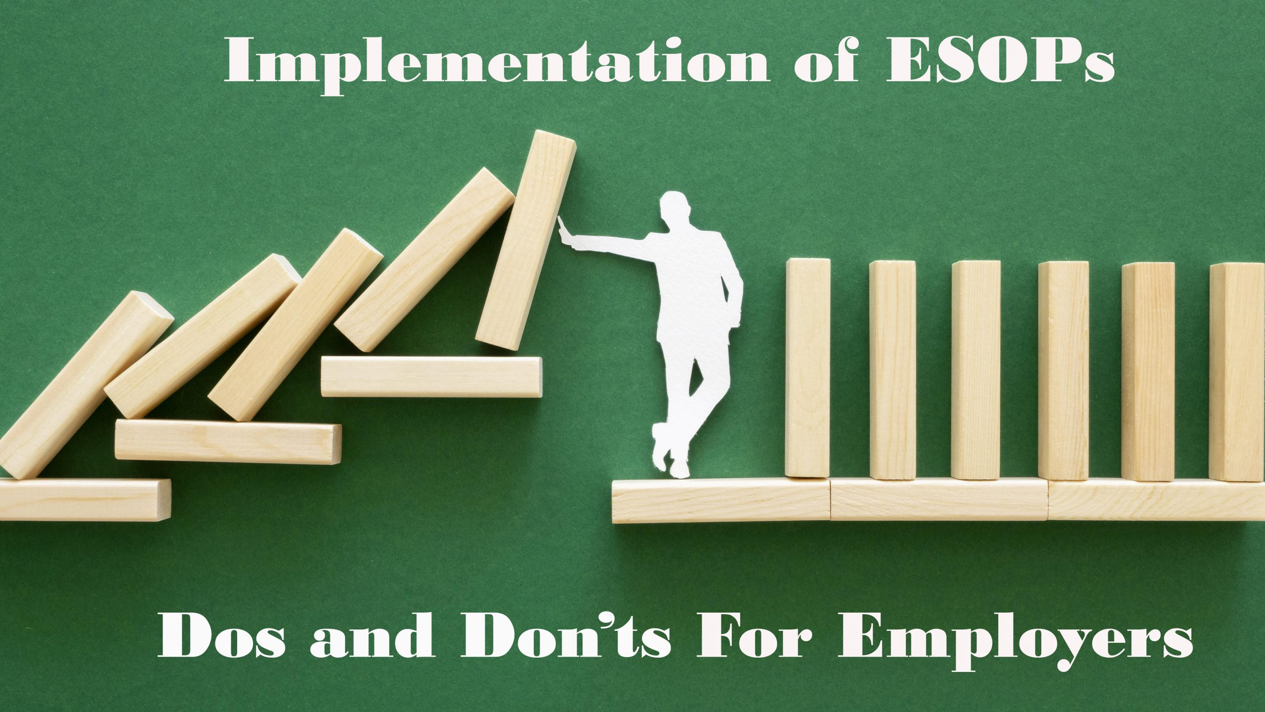 Dos and Dont's ESOP